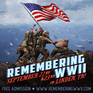 Remembering WWII 2017, September 22nd-23rd | Living History, Education, and Honor